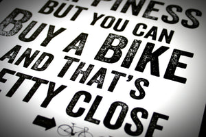 You Can't Buy Happiness Cycling Print