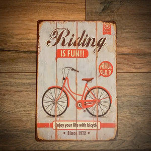 Riding Is Fun Tin Retro Cycling Sign
