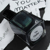 You Matter-LIMITED QUANTITIES