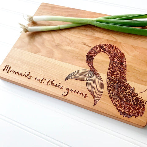 Mermaids Eat their Greens. Engraved Cutting Board for Healthy Living.
