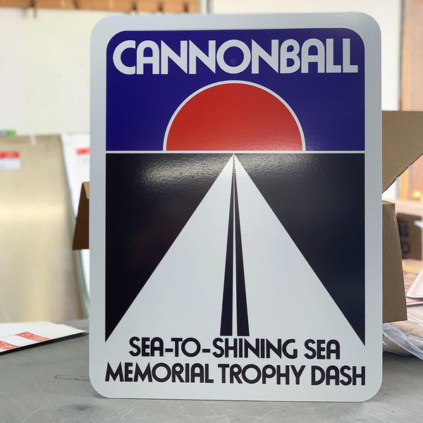 Cannonball Sea-To-Shining Sea Memorial Trophy Dash Signs