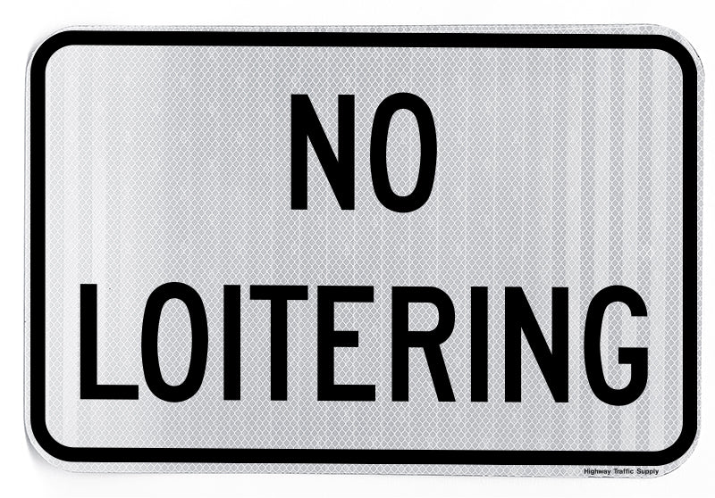 No Loitering Sign (Horizontal)