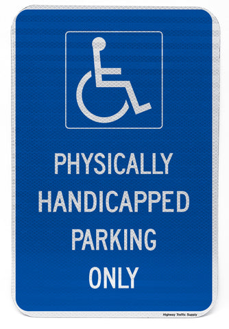 Physically Handicapped Parking Only Sign