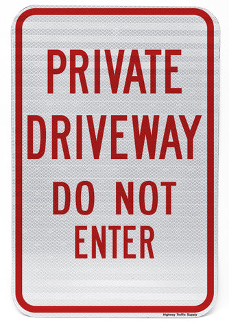 Private Driveway Do Not Enter Sign
