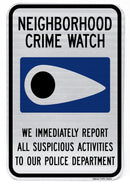 Neighborhood Crime Watch Sign