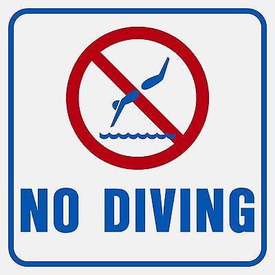 No Diving Sign (Blue and Red)