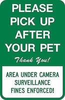Please Pick Up After Your Pet Sign