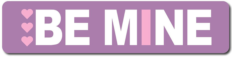 Be Mine Valentine's Day Sign (Light Purple and Pink)