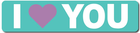 I Love You Sign (Teal and White) Sign