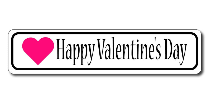 Happy Valentine's Day Sign with Heart on White Sign