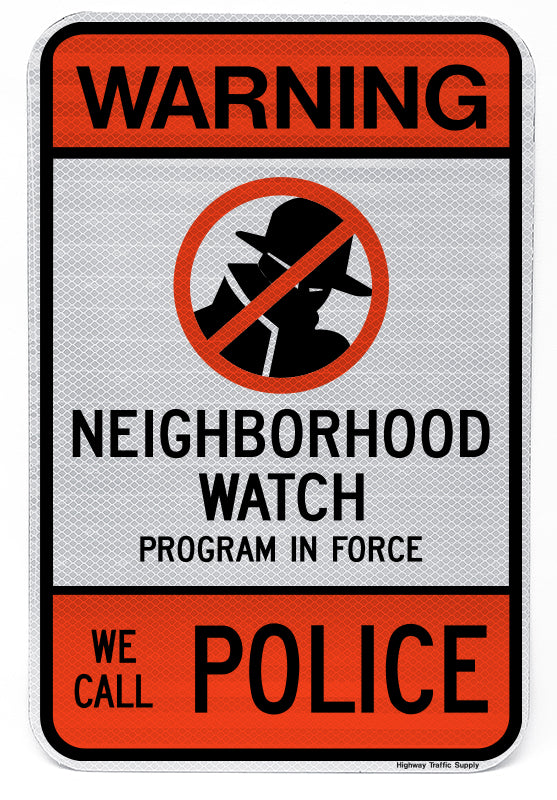 Warning... We Call Police Sign