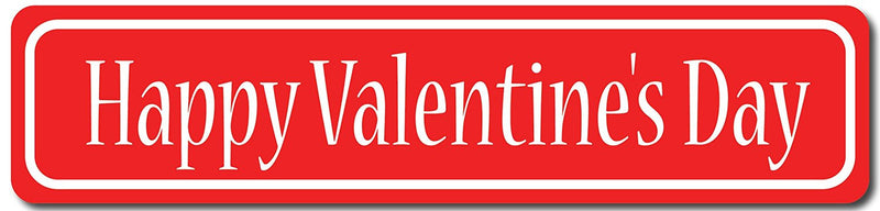 Happy Valentine's Day Sign Red on White Sign