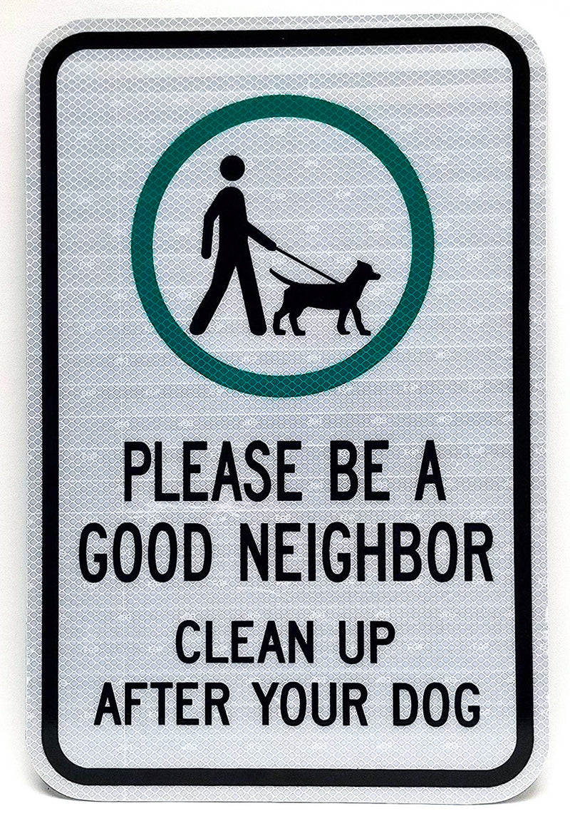Please Be A Good Neighbor Sign