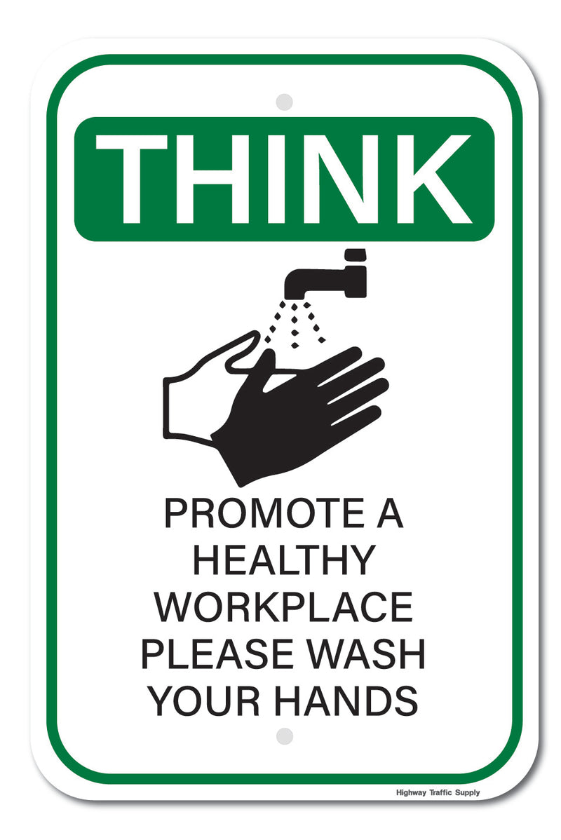 Think Promote A Healthy Workplace... Sign