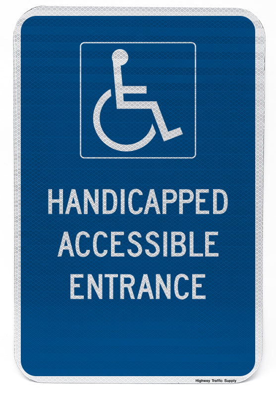 Handicapped Accessible Entrance Sign