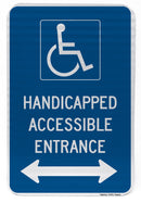 Handicapped Accessible Entrance Sign (with double arrow)