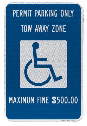 Handicapped Permit Parking Only Tow Away Zone Maximum Fine $500.00 Sign