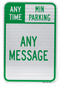 Custom Minutes/Hour & Legend Parking Sign