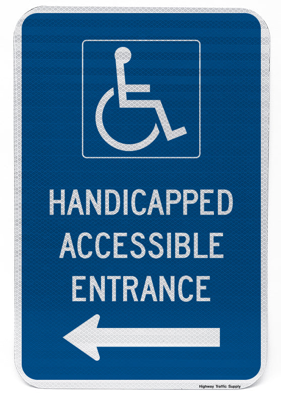 Handicapped Accessible Entrance Sign (with left arrow)