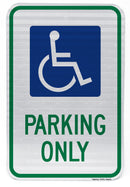Handicapped Symbol Parking Only Sign