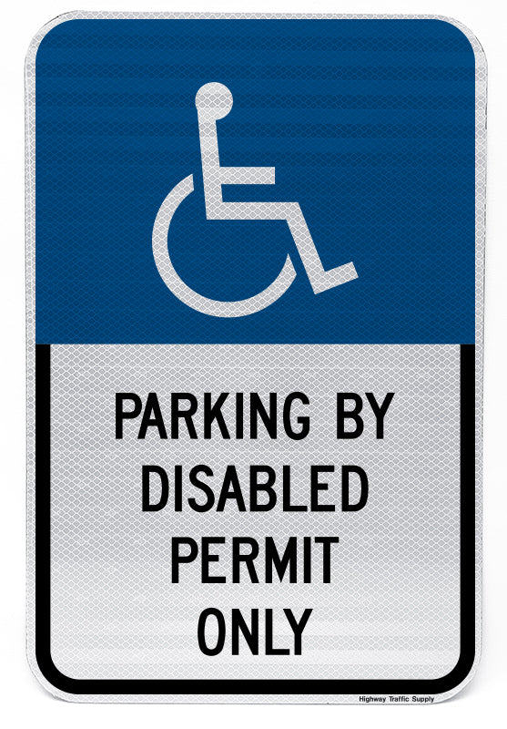 Handicapped Parking By Disabled Permit Only Sign