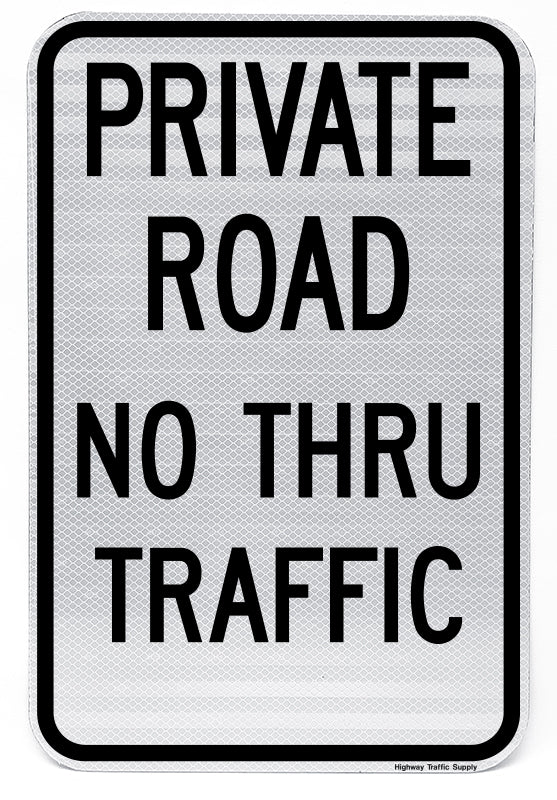 Private Road No Thru Traffic Sign (Version II)