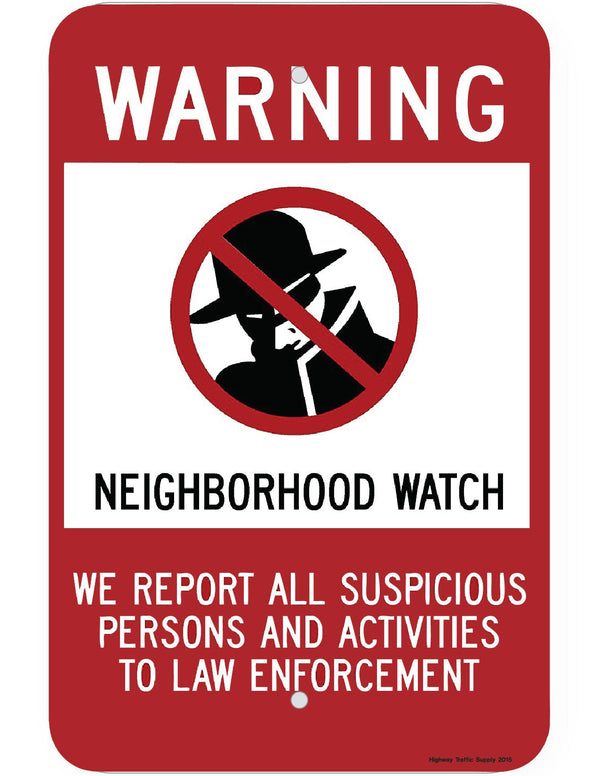 Warning Neighborhood Watch Sign (on .040 Aluminum)