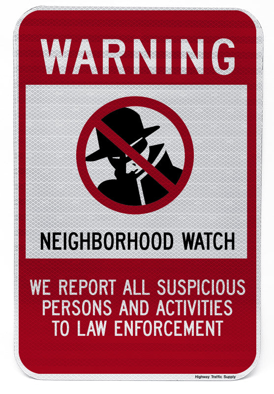 Warning... Neighborhood Watch Sign