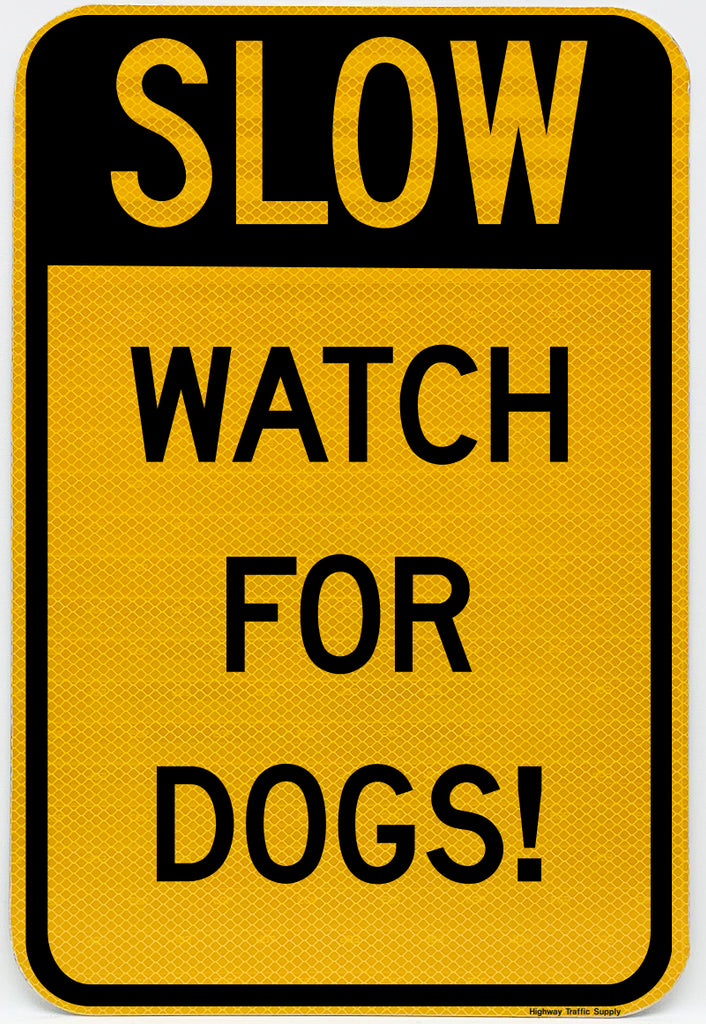 Slow Watch For Dogs Sign