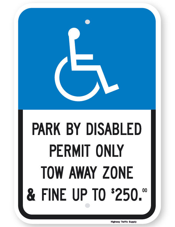 Park By Disabled Permit Only Tow Away Zone & Fine Sign