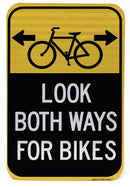 Look Both Ways (Bike) Sign