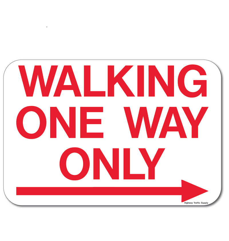 Walking One Way Only Sign (with Right Arrow)