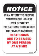 Notice Restrooms Are To Be Used By One Person At A Time Sign