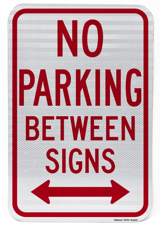 No Parking Between Signs Sign (with Double Arrow)