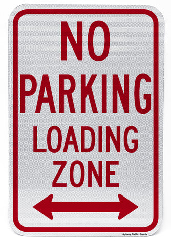 No Parking Loading Zone (with Double Arrow) Sign