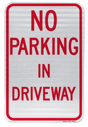 No Parking In Driveway Sign