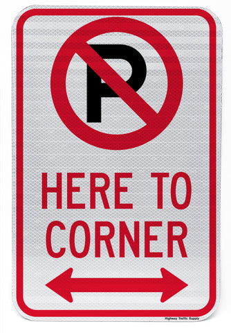 No Parking Symbol Here To Corner (with Double Arrow) Sign