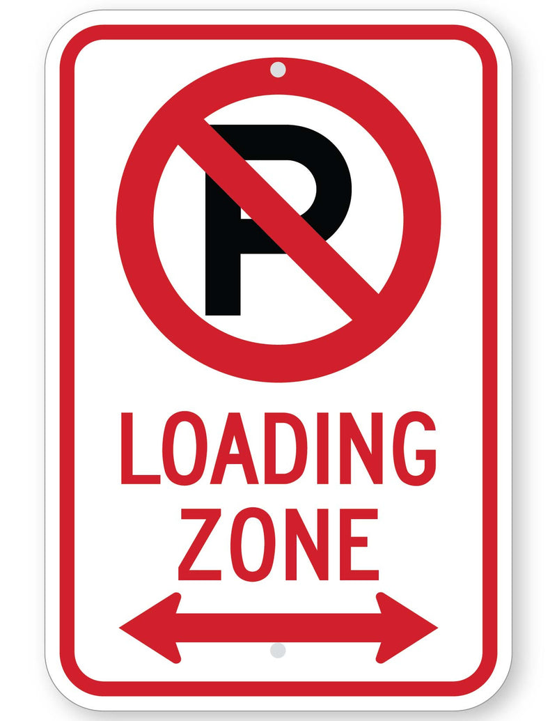 No Parking Symbol Loading Zone (with Double Arrow) Sign