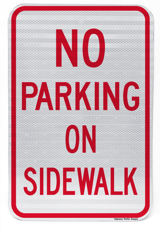 No Parking On Sidewalk Sign