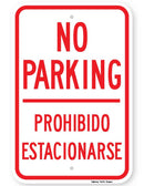 Bilingual (English and Spanish) No Parking Prohibido Estacionarse Sign