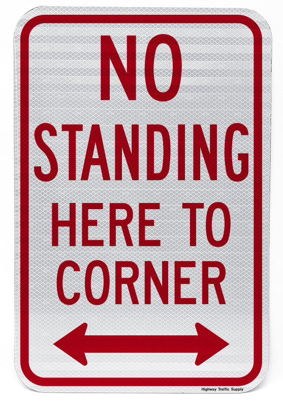 No Standing Here to Corner (with Double Arrow)