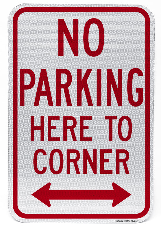 No Parking Here to Corner (with Double Arrow)
