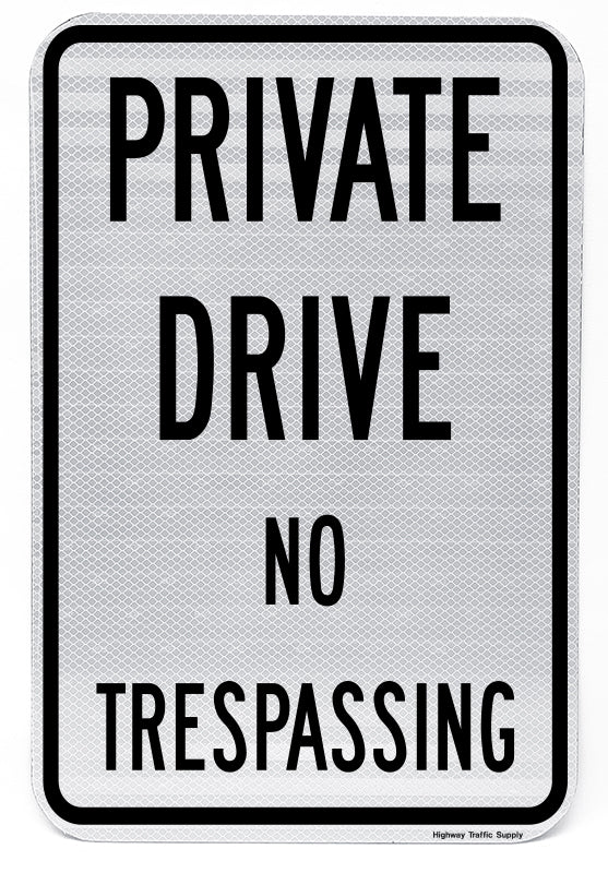 Private Drive No Trespassing Sign