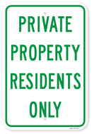 Private Property Residents Only Sign