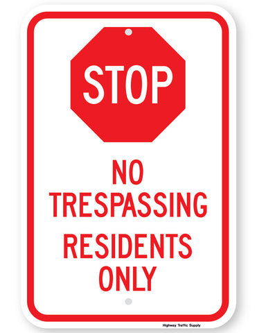 Stop No Trespassing Residents Only Sign