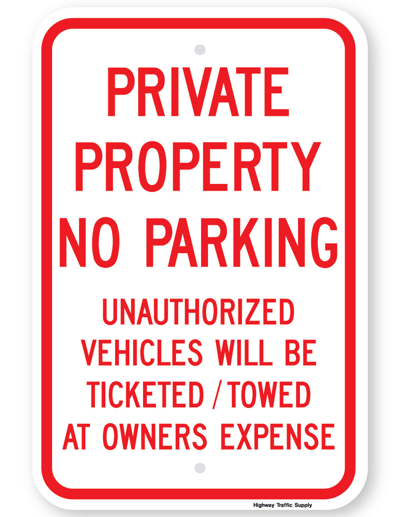 Private Property No Parking Unauthorized Vehicles Will Be Towed Sign