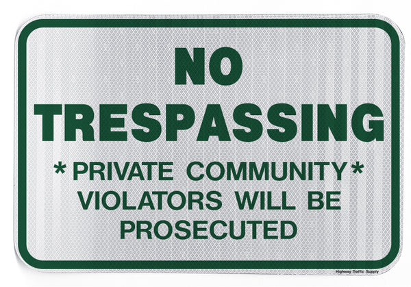 No Trespassing Private Community... Sign
