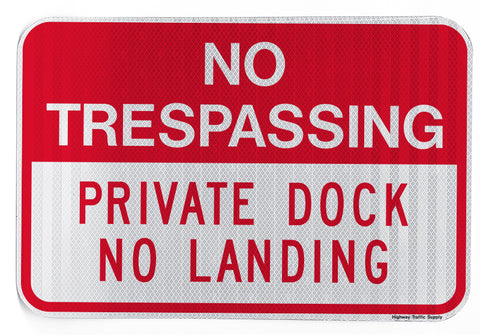 No Trespassing Private Dock No Landing Sign