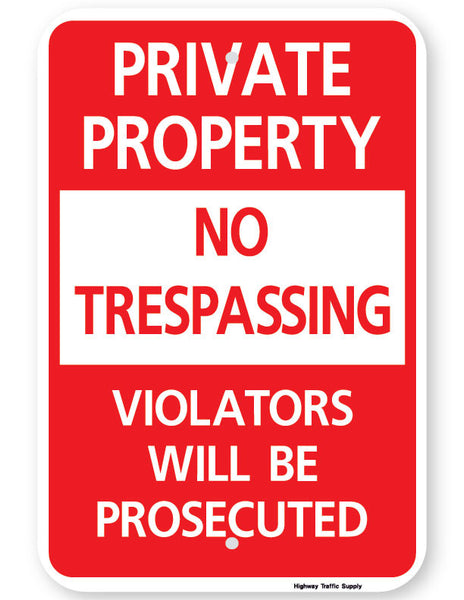 Private Property No Trespassing Violators Will Be Prosecuted Sign