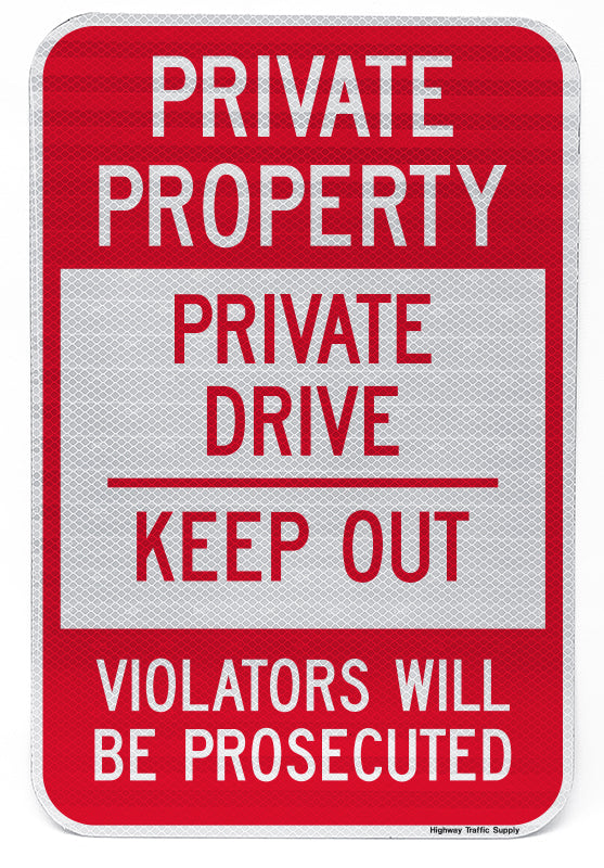Private Property Private Drive Keep Out Violators Will Be Prosecuted Sign